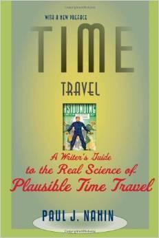 A Writer's Guide to the Real Science of Plausible Time Travel cover
